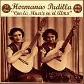 Play & Download Con la Muerte en el Alma by Las Hermanas Padilla | Napster