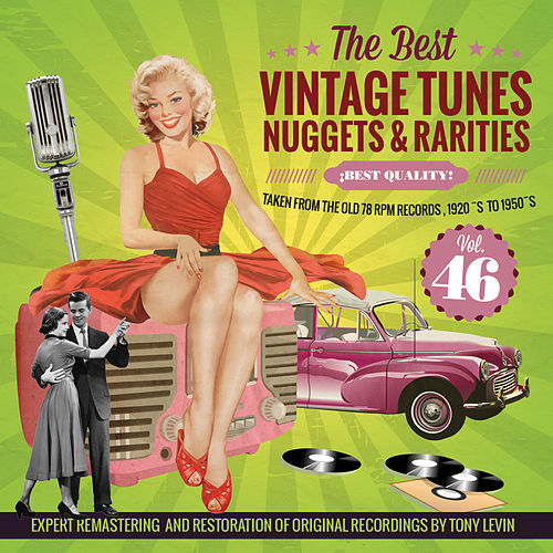 Play & Download The Best Vintage Tunes. Nuggets & Rarities ¡Best Quality! Vol. 46 by Various Artists | Napster