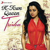 K-Town Queen: Trisha by Various Artists
