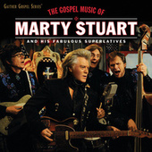 Play & Download The Gospel Music Of Marty Stuart by Marty Stuart | Napster