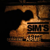 Play & Download Dernière arme by Sims | Napster