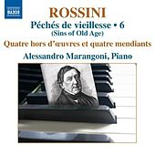Play & Download Rossini: Piano Music, Vol. 6 by Alessandro Marangoni | Napster