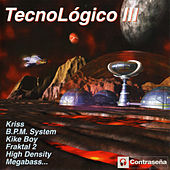Tecnologico III by Various Artists
