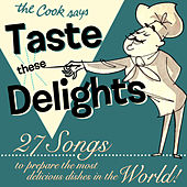 Play & Download Taste These Delights by Various Artists | Napster