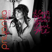 Play & Download I Can't Make You Love Me by Priyanka Chopra | Napster