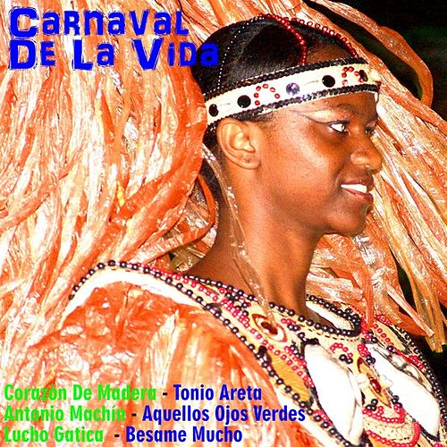 Play & Download Carnaval de la vida by Various Artists | Napster