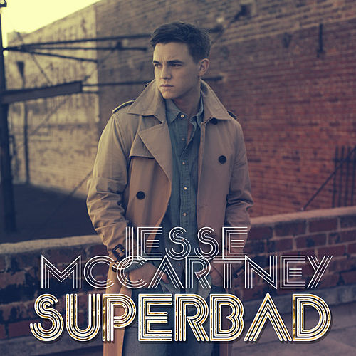 Play & Download Superbad by Jesse McCartney | Napster