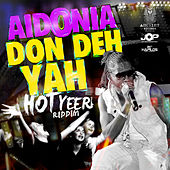 Play & Download Don Deh Yah - Single by Aidonia | Napster