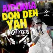 Don Deh Yah - Single by Aidonia