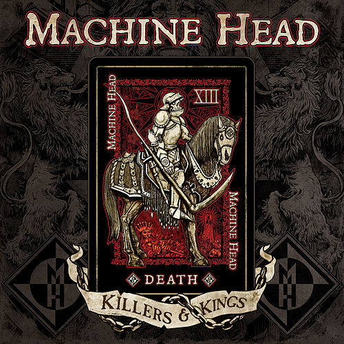 Play & Download Killers & Kings by Machine Head | Napster
