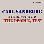 The People, Yes by Carl Sandburg