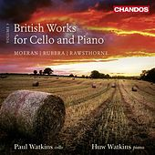 Play & Download British Works for Cello & Piano, Vol. 3 by Paul Watkins | Napster