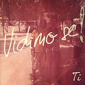 Play & Download Vidimo se! by Ti | Napster