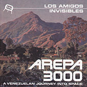 Arepa 3000 by Los Amigos Invisibles