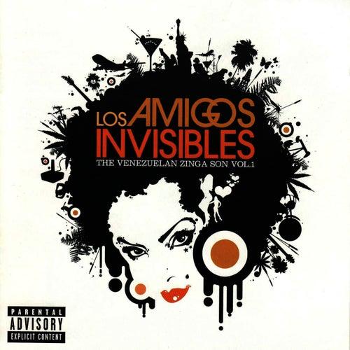 Play & Download The Venezuelan Zinga Son Vol. 1 by Los Amigos Invisibles | Napster