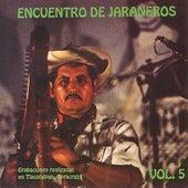 Encuentro De Jaraneros Vol.5 by Various Artists