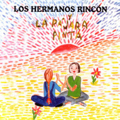 Play & Download La Pajara Pinta by Los Hermanos Rincon | Napster
