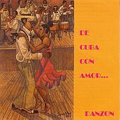 De Cuba Con Amor... Danzon by Various Artists
