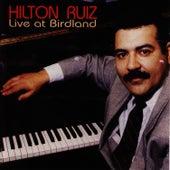 Live At Birdland by Hilton Ruiz
