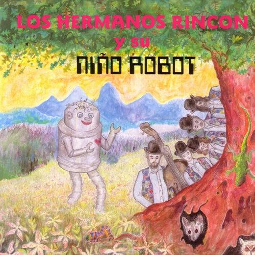El Niño Robot by Los Hermanos Rincon