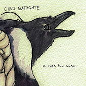 a cork tale wake by Chris Bathgate