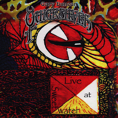 Play & Download Live At Sweetwater by Quicksilver Messenger Service | Napster