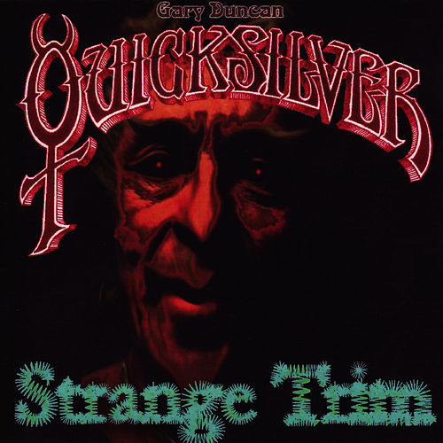 Play & Download Strange Trim by Quicksilver Messenger Service | Napster