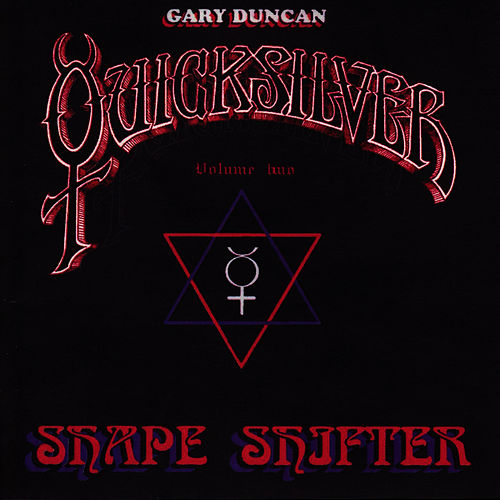 Play & Download Shapeshifter Volume Two by Quicksilver Messenger Service | Napster