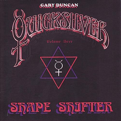 Shapeshifter Volume Three by Quicksilver Messenger Service