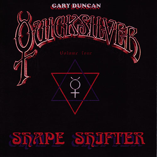 Shapeshifter Volume 4 by Quicksilver Messenger Service