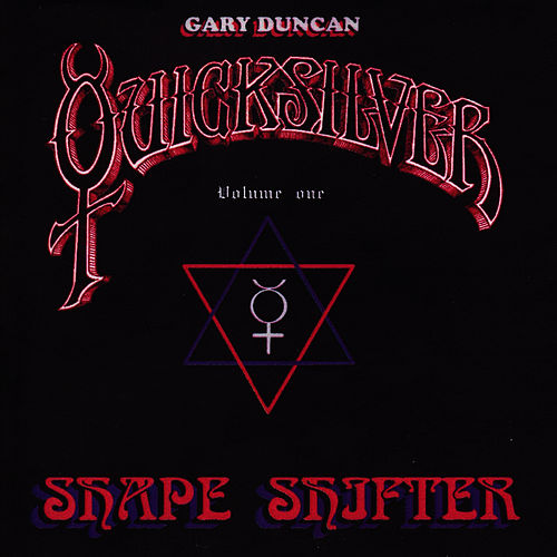 Play & Download Shapeshifter Volume One by Quicksilver Messenger Service | Napster