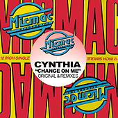 Play & Download Change on Me by Cynthia | Napster
