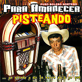 Play & Download Para Amanecer Pisteando by Various Artists | Napster