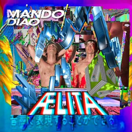 Aelita von Mando Diao