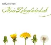 Mein Lebensliederbuch von Rolf Zuckowski