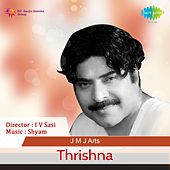 Play & Download Thrishna (Original Motion Picture Soundtrack) by Various Artists | Napster