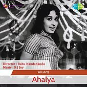 Play & Download Ahalya (Original Motion Picture Soundtrack) by Various Artists | Napster