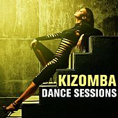 Kizomba Dance Sessions by Various Artists