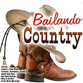 Bailando Country von Various Artists