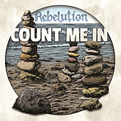 Play & Download Count Me In by Rebelution | Napster