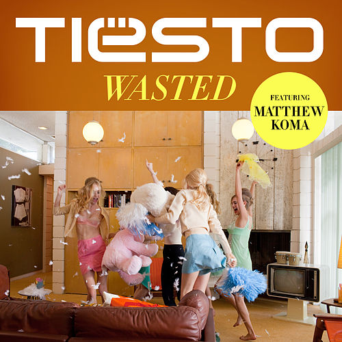 Play & Download Wasted by Tiësto | Napster