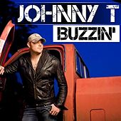 Play & Download Buzzin' by Johnny T. (2) | Napster