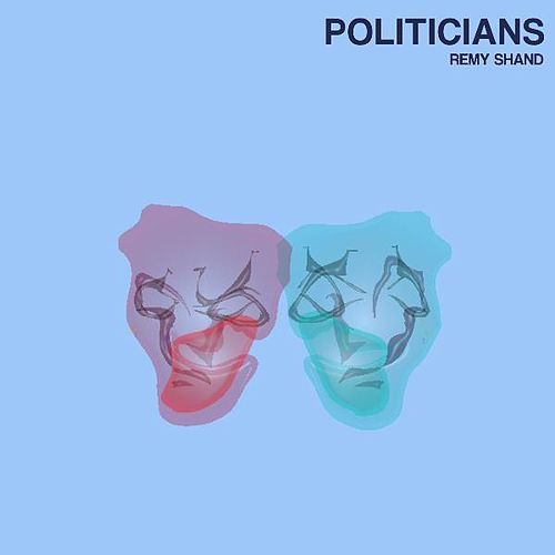 Politicians by Remy Shand
