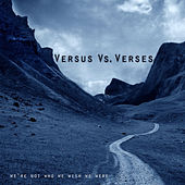 Play & Download We're Not Who We Wish We Were - EP by Versus | Napster