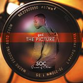 Get the Picture by S.O.C.