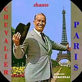 Chevalier Chante Paris by Maurice Chevalier