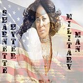 Play & Download Military Man by Sharnette Hyter | Napster