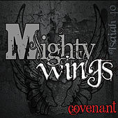 Play & Download Mighty Wings by Covenant | Napster