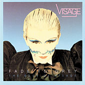 Play & Download Fade To Grey - The Singles Collection by Visage | Napster