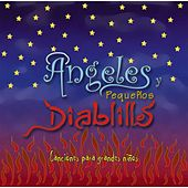Play & Download Ángeles y Pequeños Diablillos by Various Artists | Napster